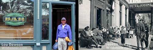 Brian stands in the door of Hotel Jerome, 2001. To right is Jerome in the late 1940s after war.