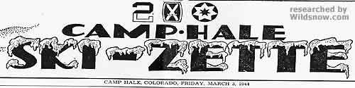 The Camp Hale Ski-Zette of Friday, March 3, 1944, published an article about the trooper traverse.